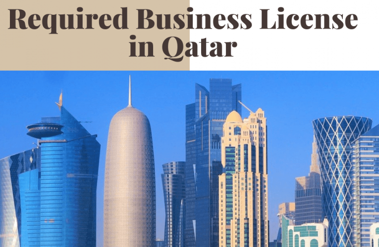 Required Business License in Qatar to Set up Companies